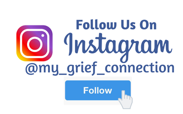 Follow Us On Instagram @my_grief_connection