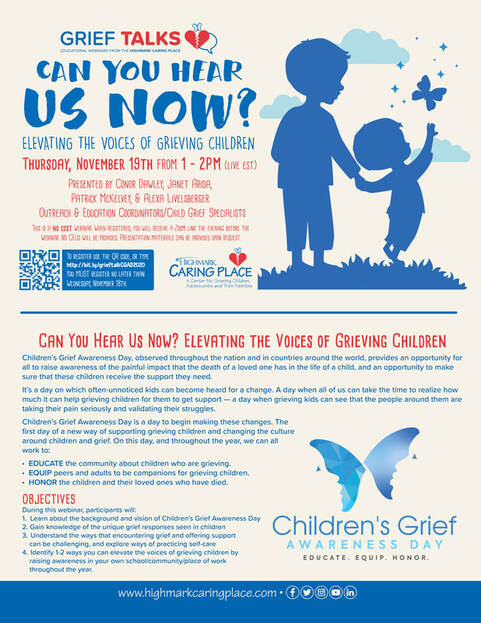 Can You Hear Us Now? Elevating the Voices of Grieving Children - Special Edition Grief Talk