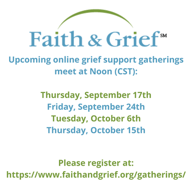 Faith & Grief Online Support Gatherings, Tuesday at Noon, August 4, 2020 and Friday at Noon, August 7, 2020