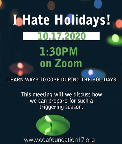 I Hate Holidays: Learn Ways To Cope During the Holidays October 17, 2020 at 1:30 -2:30 PM (EST) on Zoom