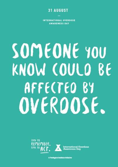 International Overdose Awareness Day August 31. 2020, Someone You Know Could Be Affected By Overdose