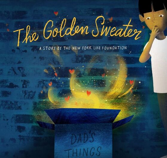 The Golden Sweater: A Story By The New York Life Foundation