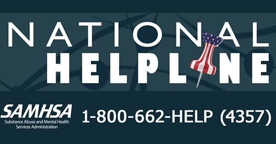 National Helpline SAMHSA 1-800-662-HELP (4357)