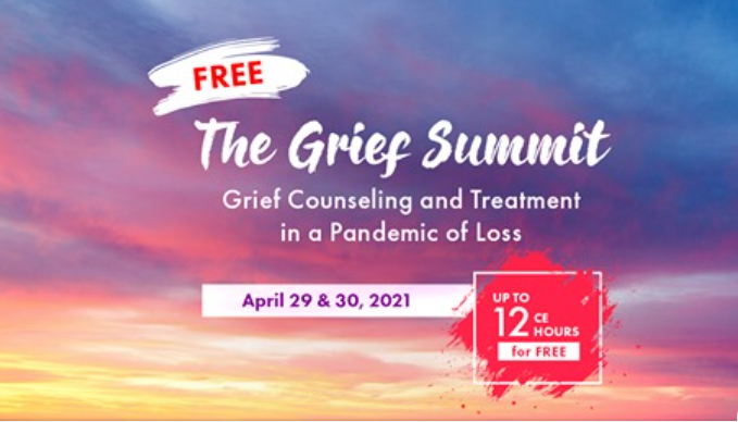 The Grief Summit: Grief Counseling and Treatment in a Pandemic of Loss